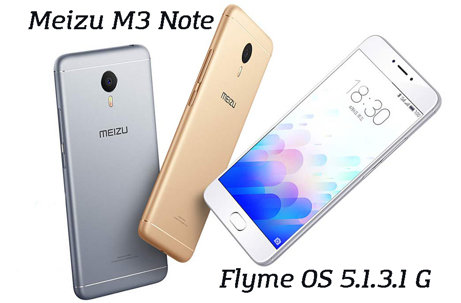 Meizu M3 Note прошивка Global версии Flyme OS 5.1