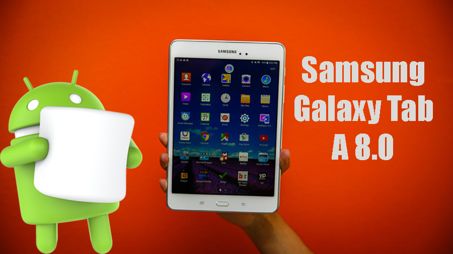 Samsung Galaxy Tab A 8.0 получает Android 6.0.1