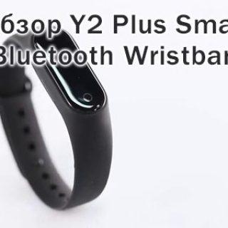 Обзор фитнес-трекера Y2 Plus Smart